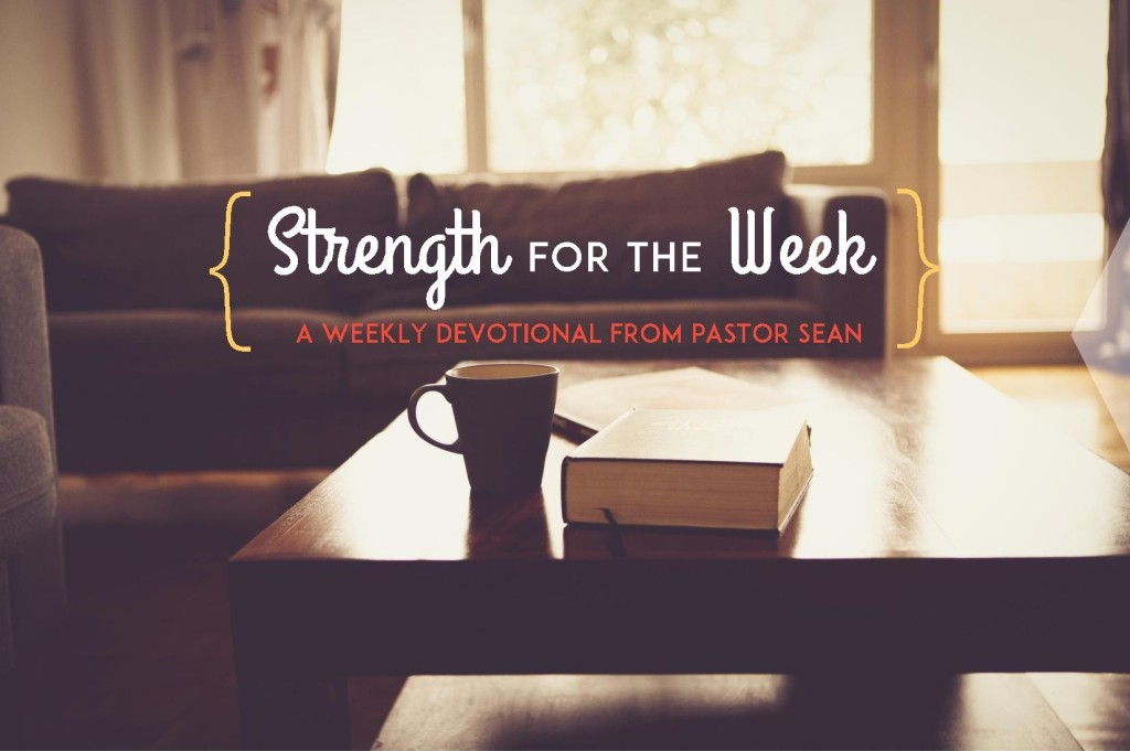 Strength for the Week